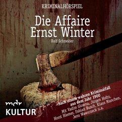Die Affaire Ernst Winter - Kriminalhörspiel (MP3-Download)