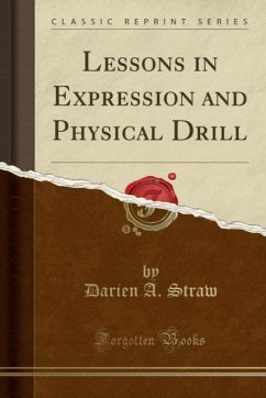 Lessons in Expression and Physical Drill (Class...