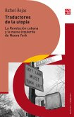 Traductores de la utopía (eBook, ePUB)