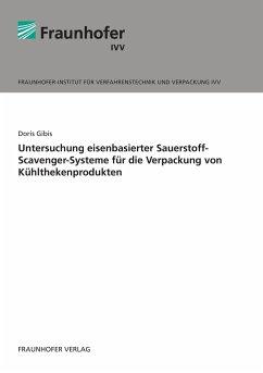 Untersuchung eisenbasierter Sauerstoff-Scavenger-Systeme für die Verpackung von Kühlthekenprodukten.