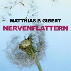 Nervenflattern / Kommissar Lenz Bd.1 (MP3-Download) - Gibert, Matthias P.