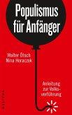 Populismus für Anfänger (eBook, ePUB)
