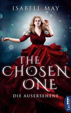 Die Ausersehene / The Chosen One Bd.1 (eBook, ePUB) - May, Isabell