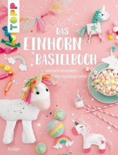 Das Einhorn-Bastelbuch (eBook, PDF) - Deges, Pia