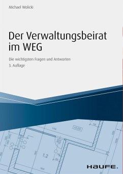 Der Verwaltungsbeirat im WEG (eBook, PDF) - Wolicki, Michael