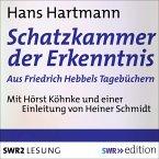 Schatzkammer der Erkenntnis - aus Friedrich Hebbels Tagebücher (MP3-Download)