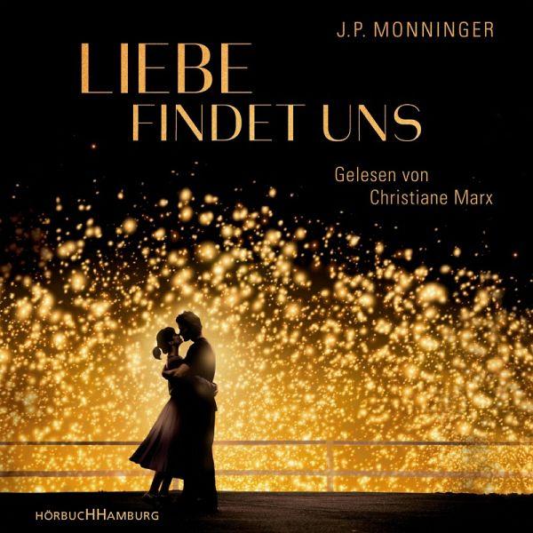 Liebe findet uns (MP3-Download) - Monninger, J. P.