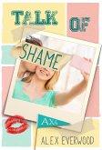 Talk of Shame (eBook, ePUB)