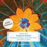 Übungsbuch Resilienz (MP3-Download)