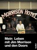Mein Leben mit Jim Morrison und den Doors (eBook, ePUB)