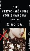 Die Verschwörung von Shanghai (eBook, ePUB)