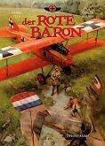 Der Rote Baron, Band 3 - Drachenkampf (eBook, PDF)