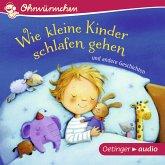 Wie kleine Kinder schlafen gehen und andere Geschichten (MP3-Download)