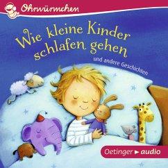 Wie kleine Kinder schlafen gehen und andere Geschichten (MP3-Download) - zur Brügge, Anne-Kristin; Schmidt, Hans-Christian; Steinwart, Anne