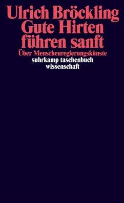 Gute Hirten führen sanft (eBook, ePUB) - Bröckling, Ulrich