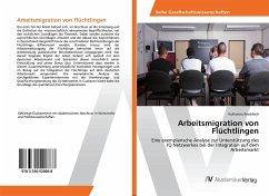 Arbeitsmigration von Flüchtlingen