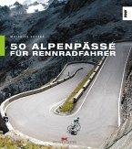 50 Alpenpässe für Rennradfahrer
