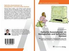 Optische Assoziationen im biologischen und kulturellen Kontext