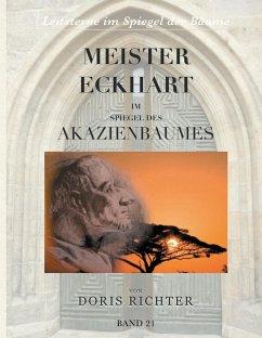 Meister Eckhart im Spiegel des Akazienbaumes (eBook, ePUB)