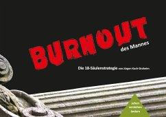Burnout des Mannes