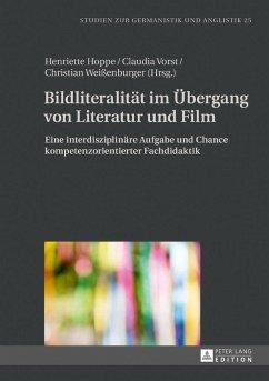 Bildliteralität im Übergang von Literatur und Film