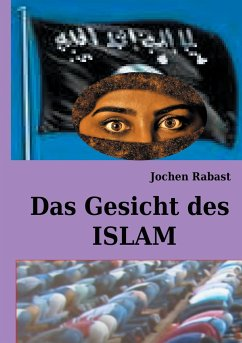 Das Gesicht des Islam