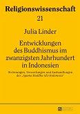 Entwicklungen des Buddhismus im zwanzigsten Jahrhundert in Indonesien