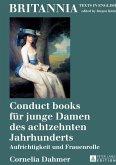 Conduct books für junge Damen des achtzehnten Jahrhunderts