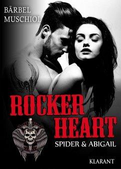 Rocker Heart. Spider und Abigail - Muschiol, Bärbel