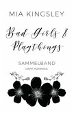 Bad Girls & Playthings