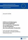 Kollisionsrechtsbezogene Informationspflichten des europäischen Privatrechts aus der Perspektive des Internationalen Privatrechts