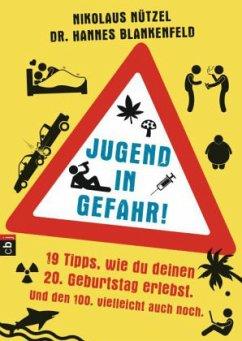 Jugend in Gefahr! (Mängelexemplar) - Nützel, Nikolaus; Blankenfeld, Hannes