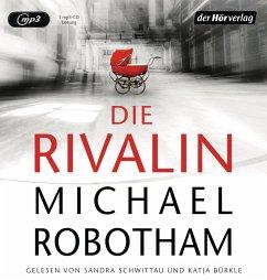 Die Rivalin, 1 MP3-CD - Robotham, Michael