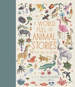 A World Full of Animal Stories - McAllister, Angela