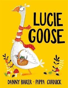 Lucie Goose - Baker, Danny
