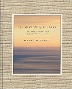 The Wisdom of Sundays - Winfrey, Oprah