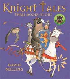 Knight Tales - Melling, David