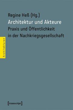 Architektur und Akteure (eBook, PDF)