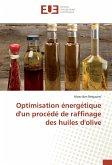 Optimisation énergétique d'un procédé de raffinage des huiles d'olive