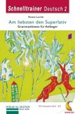 Am liebsten den Superlativ (eBook, PDF)