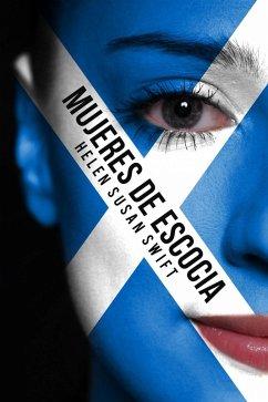 Mujeres de Escocia (eBook, ePUB)
