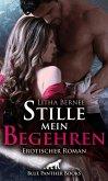 Stille mein Begehren   Erotischer Roman (eBook, ePUB)