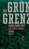 Die grüne Grenze (eBook, ePUB)