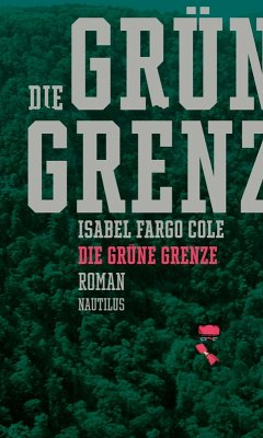 Die grüne Grenze (eBook, ePUB)