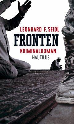 Fronten (eBook, ePUB) - Seidl, Leonhard F.