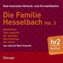 Die Familie Hesselbach Vol. 3 (MP3-Download) - Schmidt, Wolf