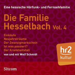 Die Familie Hesselbach Vol. 4 (MP3-Download) - Schmidt, Wolf