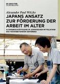 Japans Ansatz zur Förderung der Arbeit im Alter (eBook, PDF)