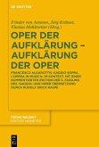 Oper der Aufklärung - Aufklärung der Oper (eBook, PDF)