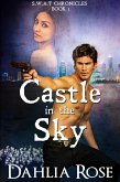 Castle In The Sky (S.W.A.T Chronicles, #5) (eBook, ePUB)
